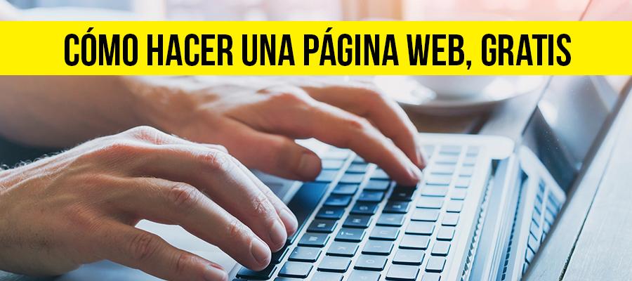 Cómo hacer una página web, gratis