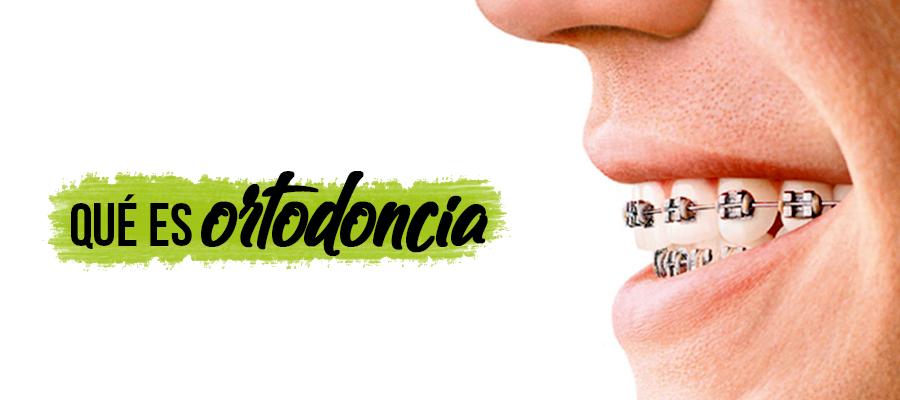 Qué es Ortodoncia