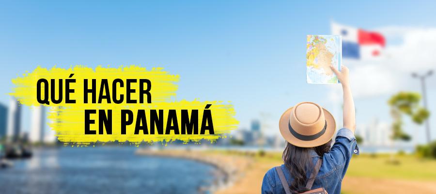 Qué hacer en Panamá