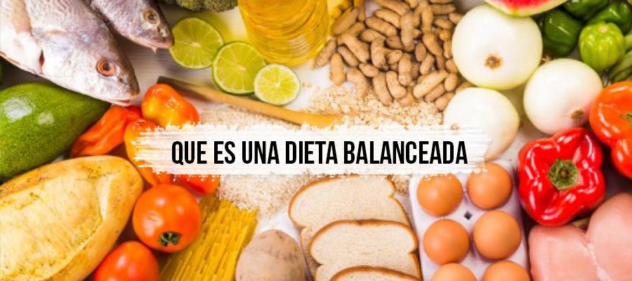 Qué es una dieta balanceada