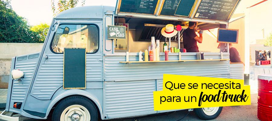 Que se necesita para un food truck