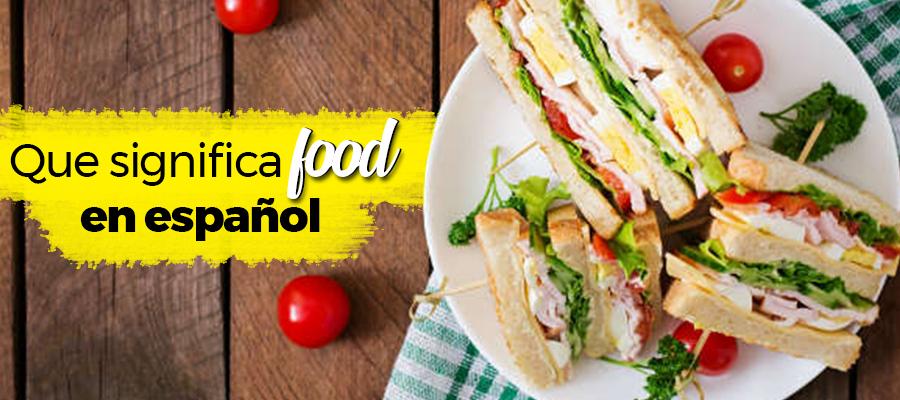 Que significa food en español