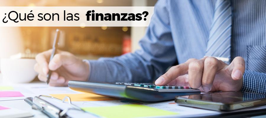 ¿Qué son las  finanzas?