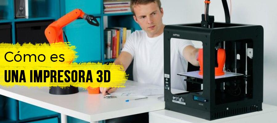 Cómo es una impresora 3D