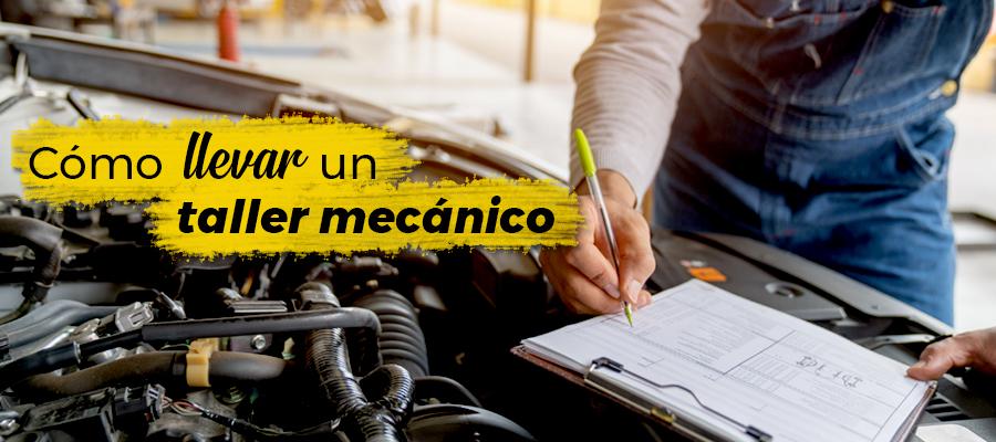 Cómo llevar un taller mecánico
