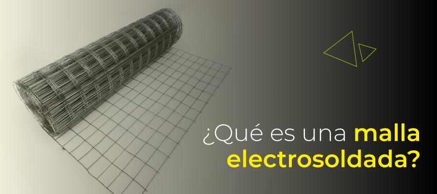¿Qué es una malla electrosoldada?