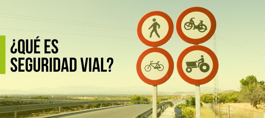 Qué es seguridad vial