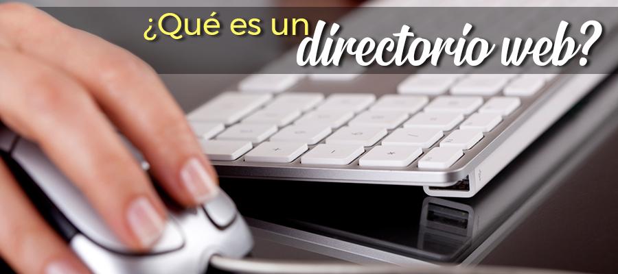 ¿Qué es un Directorio Web?