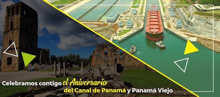 Celebramos contigo el Aniversario del Canal de Panamá y Panamá Viejo