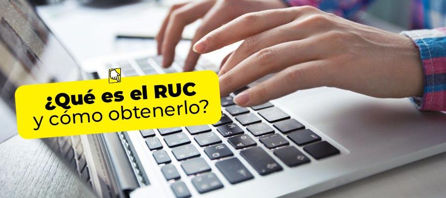 ¿Qué es el RUC y cómo obtenerlo?