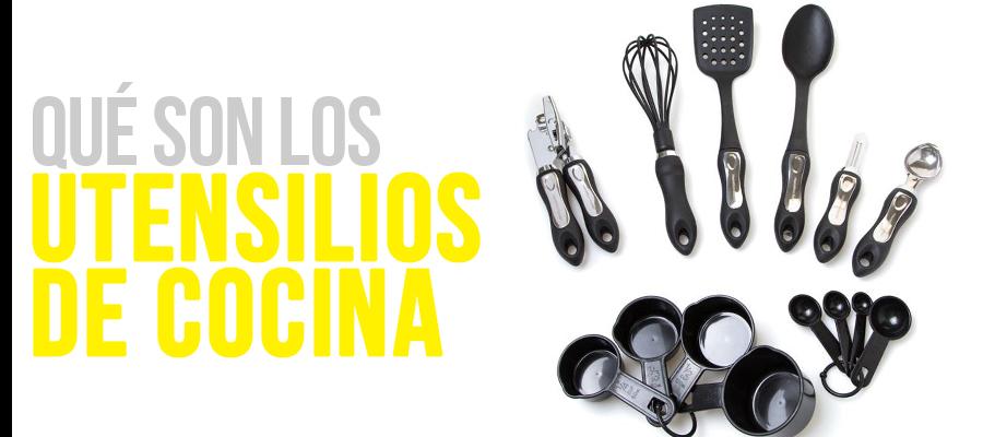 Qué son los utensilios de cocina