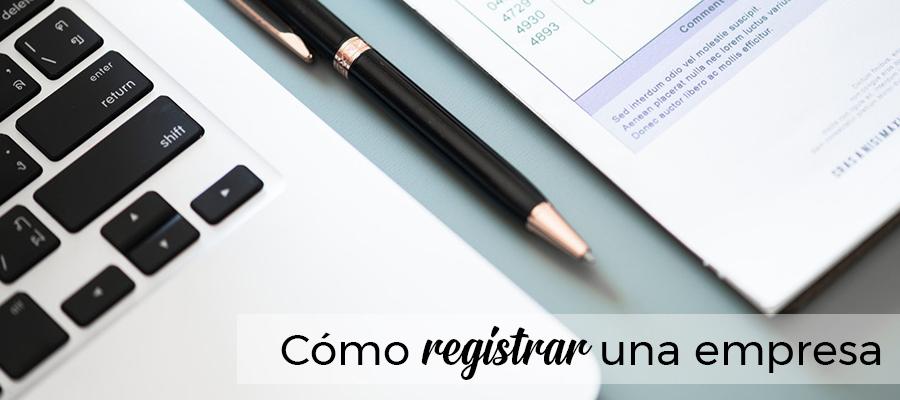 Cómo registrar una empresa