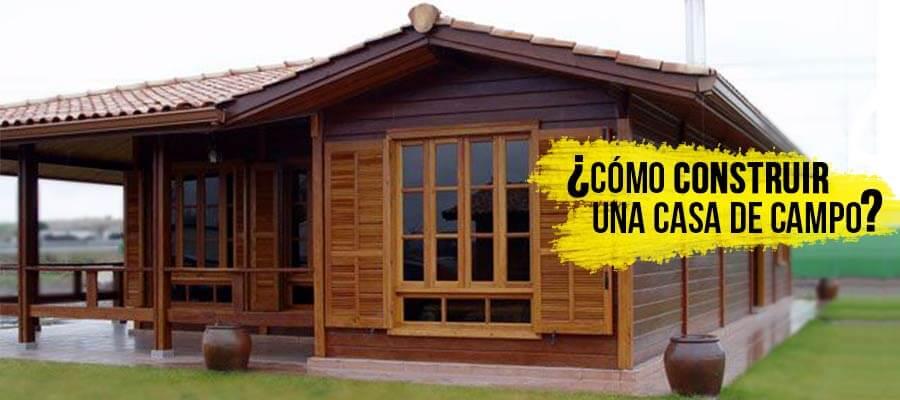 Cómo construir una casa de campo