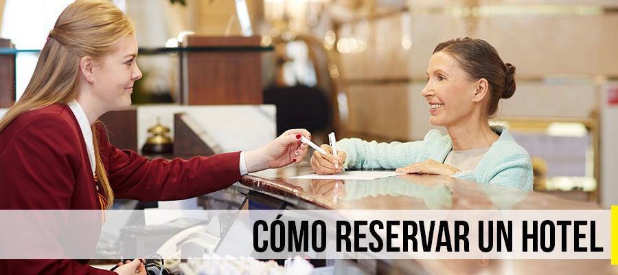 Cómo reservar un hotel