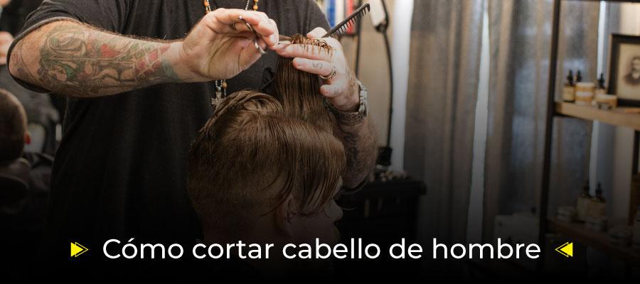 Cómo cortar cabello de hombre