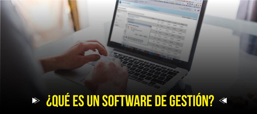 Qué es un software de gestión
